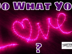Do What You Love? Find Your Bliss? No, Do Something You Are Good At And That Can Be A Viable Business