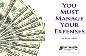 Manage Your Expenses - To Many Business Fail Or Remain Unprofitable Due To Out Of Control Expenses