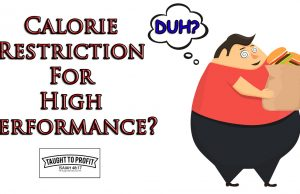 Why Calorie Restriction May Be Your Key To High Performance