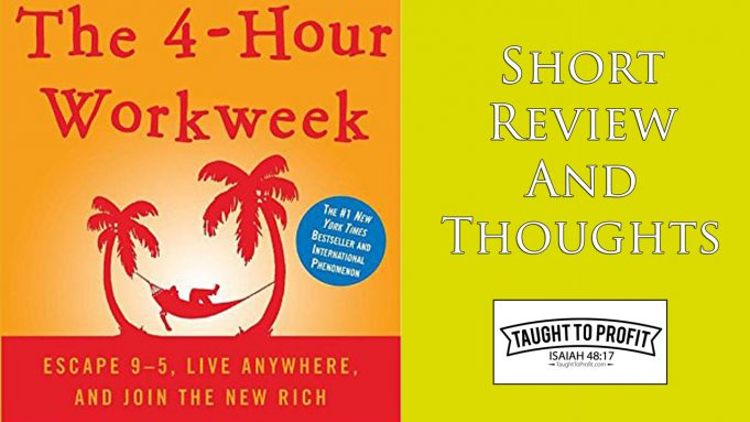 Book Review: The 4-Hour Work Week By Timothy Ferriss
