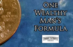 One Wealthy Man's Formula For Success, Achievement, And Wealth - Michael Late Benedum