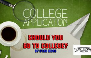 Should You Go To College?