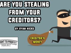 Are You Stealing From Your Creditors? An Hour Spent On Entertainment Is An Hour Spent Robbing Creditors!