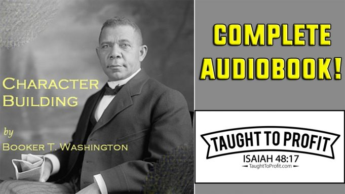 Character Building By Booker T. Washington (Full Audiobook)