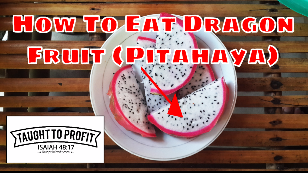 Enjoy Eating Your Dragon Fruit!