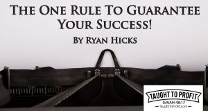 The One Rule To Guarantee Your Success!