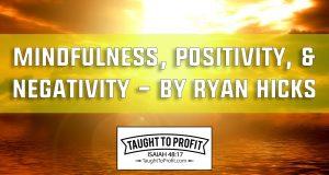 Mindfulness, Positivity, And Negativity - Mindfulness-Based Cognitive And Emotional Improvement