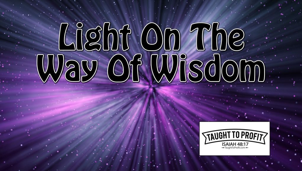 Light on the Way of Wisdom
