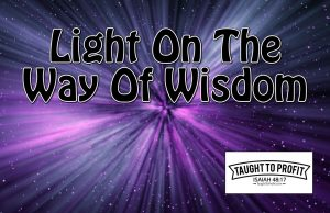Light on the Way of Wisdom