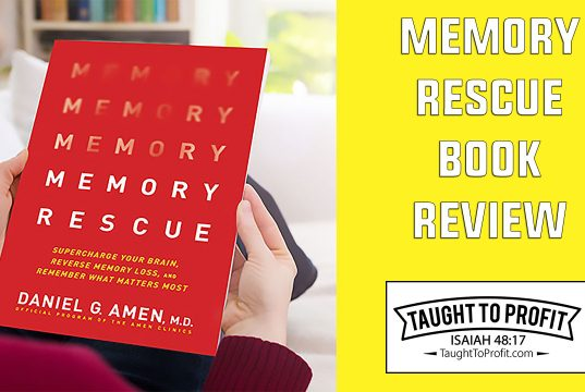Memory Rescue: Supercharge Your Brain, Reverse Memory Loss, and Remember What Matters Most By Daniel G Amen