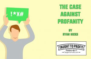 The Case Against Profanity