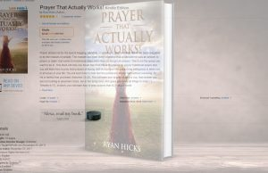 Selected Prayers And Affirmations From The Book Prayers That Actually Work By Ryan Hicks