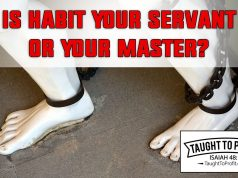 Is Habit Your Servant Or Master? By Orison Swett Marden