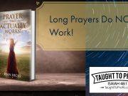 Long Prayers Do Not Work!