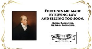 How To Make A Fortune - Buy Low And Sell Too Soon, And Adapt To Market Changes!