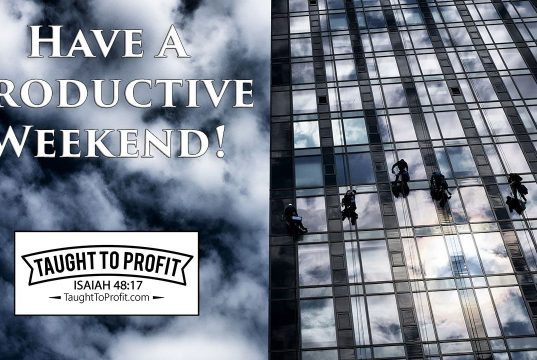 Have A Productive Weekend!