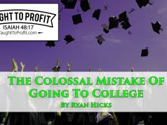 The Colossal Mistake Of Going To College!