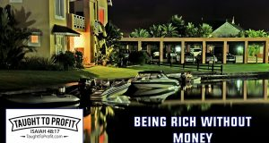 Being Rich Without Money!