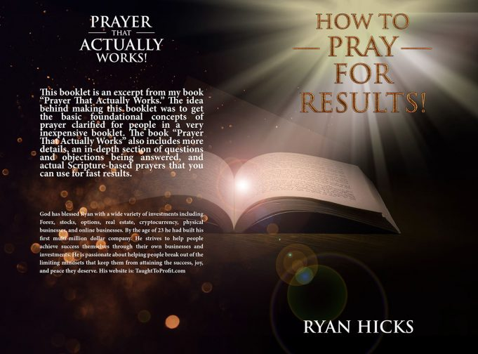 How To Pray For Results - FREE Book On How To Pray!