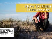 How To Cure Depression