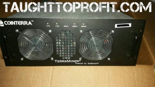 Cointerra Terraminer Bitcoin Mining Machine - TaughtToProfit.com