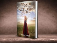 Prayer That Actually Works Book - How To Get Your Prayers Answered - By Ryan Hicks