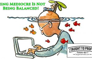 Being Mediocre Is Not Being Balanced!