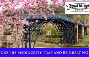 Avoid The Mediocrity Trap And Be Great NOW!