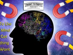 How To Use Your Mind To Get Anything You Want - Law Of Attraction Secret