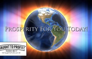 Prosperity For You Today - God's Providence In Your Daily Life!